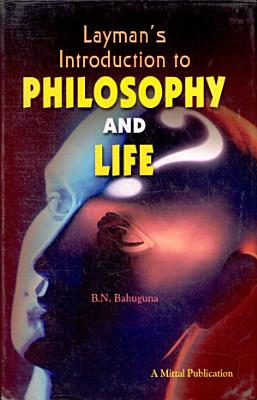 Layman s introduction to philosophy and life PDF
