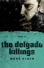 The Delgado Killings