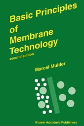 Basic Principles of Membrane Technology: Edition 2