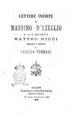 Lettere inedite di Massimo d'Azeglio a suo genero Matteo Ricci