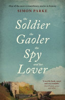 The Soldier  the Gaolor  the Spy and Her Lover PDF