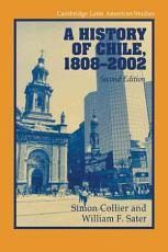 A History of Chile  1808 2002 PDF