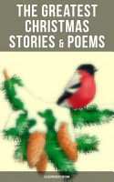 The Greatest Christmas Stories   Poems  Illustrated Edition  PDF