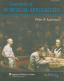 Essentials of General Surgery  Essentials of Surgical Specialties PDF