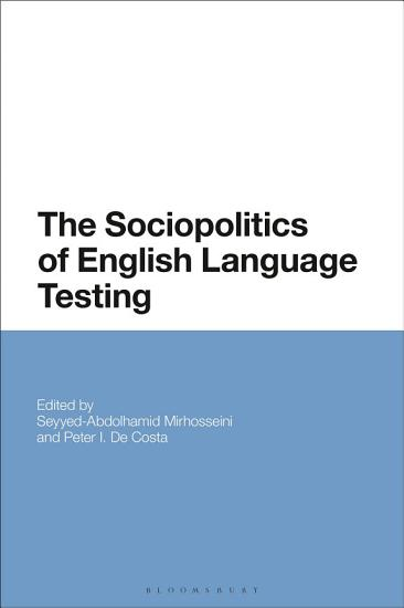 The Sociopolitics of English Language Testing PDF