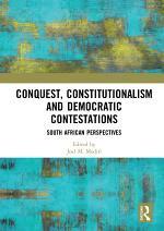 Conquest, Constitutionalism and Democratic Contestations