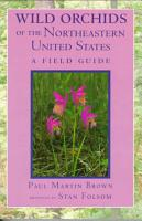 Wild Orchids of the Northeastern United States PDF
