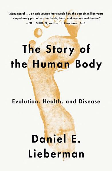 Download The Story of the Human Body Book