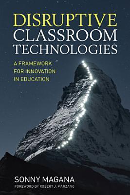 Disruptive Classroom Technologies PDF
