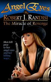 The Miracle of Revenge: Angel Eyes