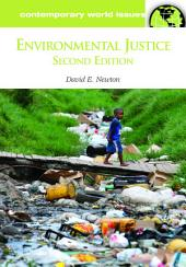 Environmental Justice: A Reference Handbook, 2nd Edition: A Reference Handbook, Second Edition, Edition 2