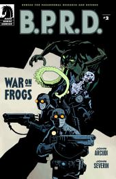 B.P.R.D.: War on Frogs #2