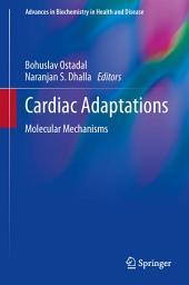 Cardiac Adaptations: Molecular Mechanisms