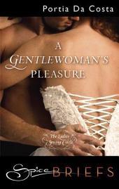 A Gentlewoman's Pleasure