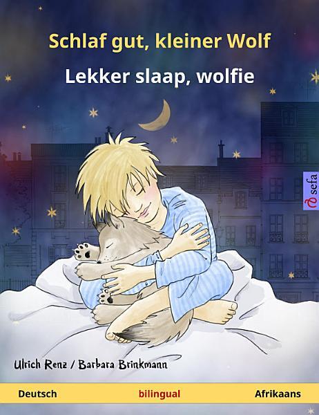 Schlaf Gut Kleiner Wolf Lekker Slaap Wolfie Deutsch Afrikaans