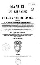 Manuel du libraire et de l'amateur de livres: Volumes1à5
