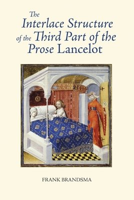 The Interlace Structure of the Third Part of the Prose Lancelot PDF