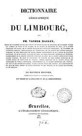 Dictionnaire géographique du Limbourg, le dr. Meisser est chargé de la rédaction