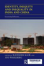 Identity, Inequity and Inequality in India and China