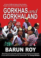 Gorkhas and Gorkhaland