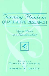 Turning Points in Qualitative Research Book