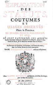 Explication des statuts, coutumes et usages observés dans la province de Bresse, Bugey, Valromay et Gex... par M. Philibert Collet. [avec des extraits de trois lettres du P. Ménestrier]