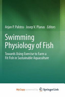 Swimming Physiology of Fish