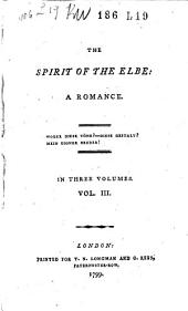 The Spirit of the Elbe: A Romance, Volume 3