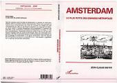 AMSTERDAM, LA PLUS PETITE DES GRANDES METROPOLES