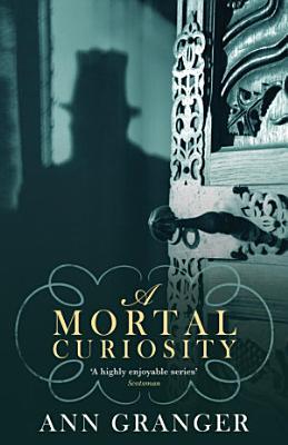 A Mortal Curiosity  Inspector Ben Ross Mystery 2  PDF