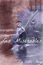 Les Miserables in Plain and Simple English (Includes Study Guide, Complete Unabridged Book, Historical Context, Biography, and C