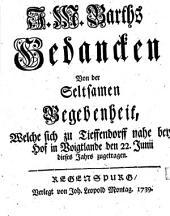 J. M. Barths Gedancken von der seltsamen Begebenheit, welche sich zu Tieffendorff nahe bey Hof in Voigtlande den 22. Junii dieses Jahrs zugetragen