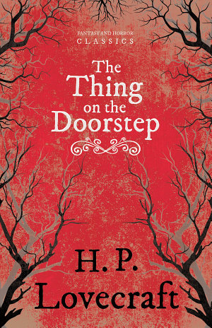 The Thing on the Doorstep  Fantasy and Horror Classics