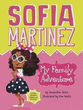 Sofia Martinez: My Family Adventure