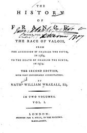 The History of France Under the Kings of the Race of Valois: Volume 1