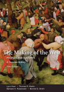 The Making of the West  A Concise History  Combined Version  Volumes I   II