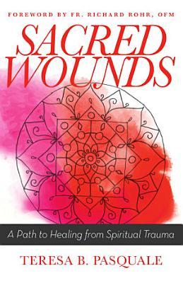 Sacred Wounds PDF
