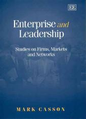 Enterprise and Leadership: Studies on Firms, Markets, and Networks