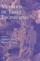 Methods of Tissue Engineering PDF