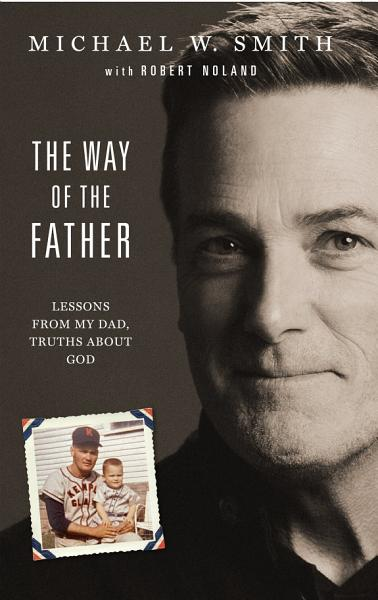 Download The Way of the Father Book