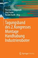 Tagungsband des 2  Kongresses Montage Handhabung Industrieroboter PDF
