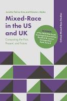 Mixed Race in the US and UK PDF