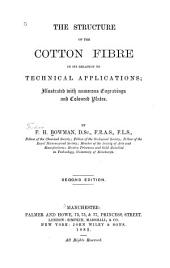 The Structure of the Cotton Fibre in Its Relation to Technical Applications ...