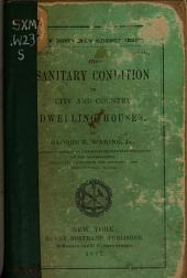 The Sanitary Condition of City and Country Dwelling Houses