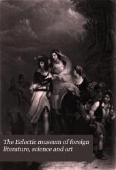 The Eclectic Museum of Foreign Literature, Science and Art: Volume 3