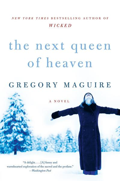 Download The Next Queen of Heaven Book