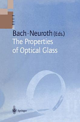 The Properties of Optical Glass