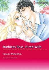 RUTHLESS BOSS, HIRED WIFE: Harlequin Comics