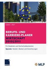Gabler   MLP Berufs- und Karriere-Planer Wirtschaft 2010   2011: Für Studenten und Hochschulabsolventen, Ausgabe 13