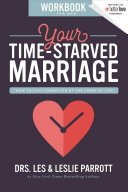 Your Time Starved Marriage Workbook for Men PDF
